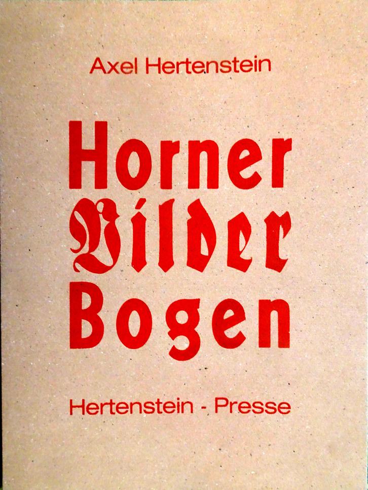 HERTENSTEIN : HORNER BILDERBOGEN,   BuchKunstBiennale 2012