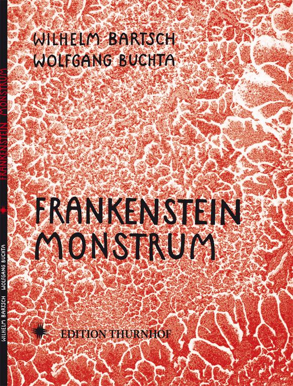 BARTSCH : FRANKENSTEIN MONSTRUM