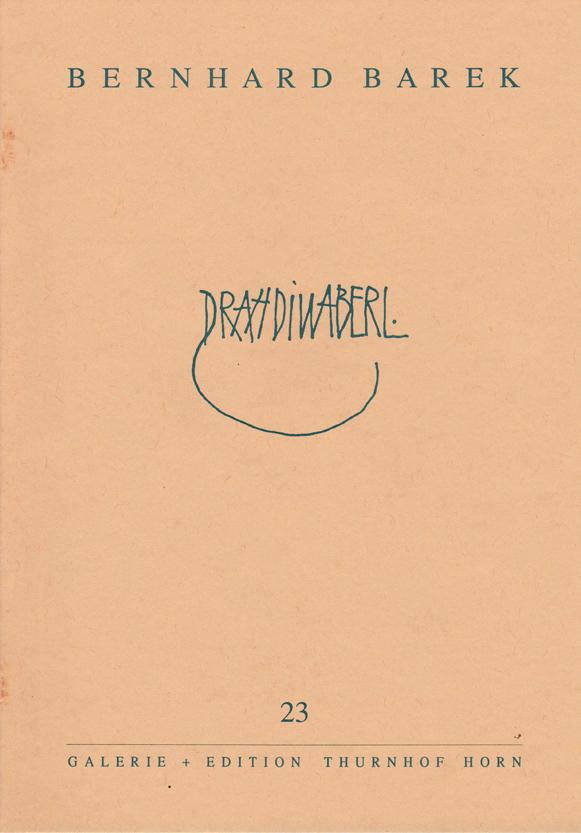 BAREK : KAT 23 -  DRAHDIWABERL / Neue Zeichnungen