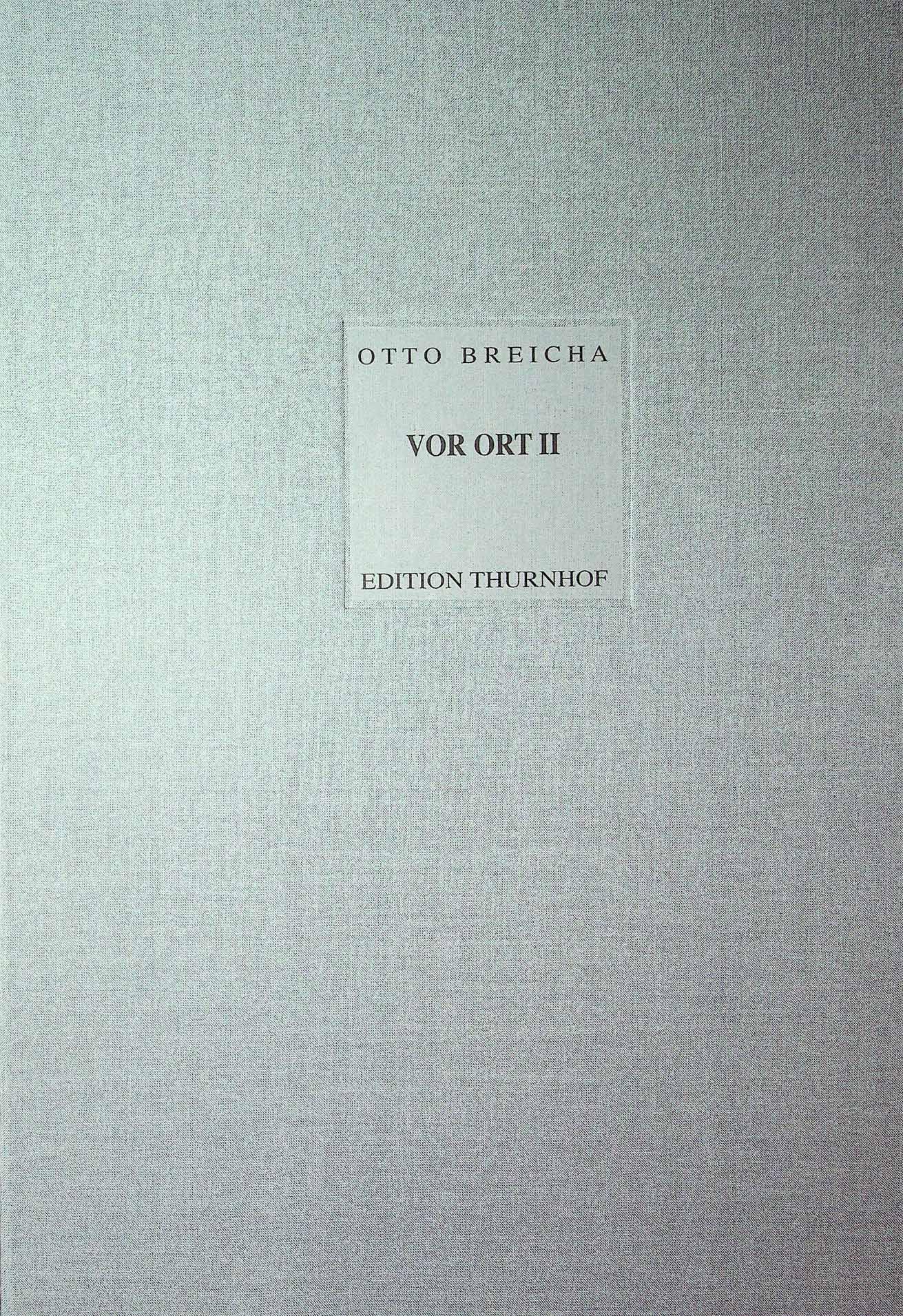 BREICHA : VOR ORT II Fotografische Bildnisse der 1960er Jahre. Autorinnen/Autoren